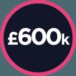£600,000